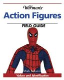 Warman s Action Figures Field Guide