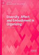 Diversity, Affect and Embodiment in Organizing