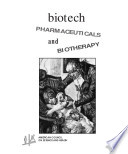 Biotech Pharmaceuticals and Biotherapy