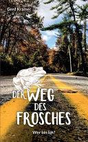 Der Weg des Frosches