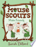 Mouse Scouts: Make Friends