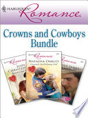 Harlequin Romance Bundle  Crowns And Cowboys