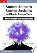 Student Attitudes  Student Anxieties  and How to Address Them