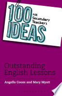 100 Ideas for Secondary Teachers  Outstanding English Lessons