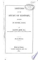 Lectures On The Study Of History Delivered In Oxford 1859 1961