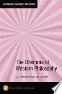 The Dilemma of Western Philosophy