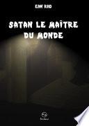 Satan le Ma  tre du monde