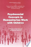 Psychosocial Concepts In Humanitarian Work With Children