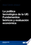 La pol  tica tecnol  gica de la UE  Fundamentos te  ricos y evaluaci  n econ  mica