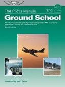 The Pilot's Manual: Ground School