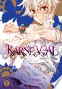 Karneval : the name of karoku, a...