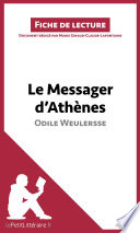 Le Messager d Ath  nes d Odile Weulersse