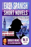 Sherlock Holmes 2  Easy Spanish Short Novels for Beginners