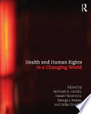 Health and Human Rights in a Changing World