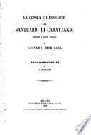 La cupola e i pennacchi del santuario di Caravaggio dipinti a buon fresco di Giovanni Moriggia  nota descrittiva