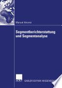 Segmentberichterstattung und Segmentanalyse
