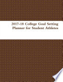 2017 18 College Goal Setting Planner for Student Athletes