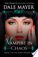 Vampire In Chaos Paranormal Romance Mystery Family Blood Ties 7  book