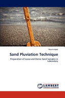 Sand Pluviation Technique