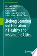 Lifelong Learning and Education in Healthy and Sustainable Cities