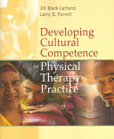 Developing Cultural Competence in Physical Therapy Practice