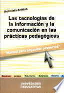 Las tecnolog  as de la informaci  n y la comunicaci  n en las pr  cticas pedag  gicas