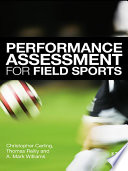 Performance Assessment for Field Sports