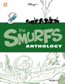 The Smurfs Anthology #3 : deluxe anthology treatment. fifty years ago,...