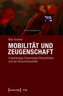 Mobilität und Zeugenschaft