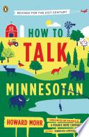 How to Talk Minnesotan