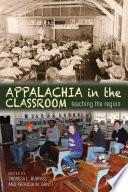 Appalachia in the Classroom