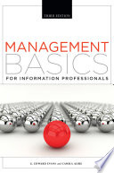 Management Basics for Information Professionals  Third Edition