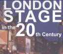 London Stage in the 20th Century