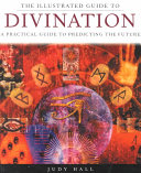 The Illustrated Guide to Divination