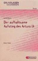 Bertolt Brecht  Der aufhaltsame Aufstieg des Arturo Ui