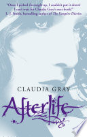 Afterlife (Evernight, Book 4) by Claudia Gray