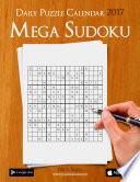 Daily Mega Sudoku 16x16 Puzzle Calendar 2017