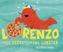 Lorenzo  the Pizza Loving Lobster