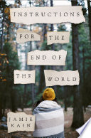Instructions For The End Of The World : man-except for the one that struck....