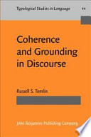 Coherence And Grounding In Discourse
