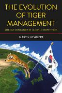 The Evolution of Tiger Management