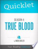 Quicklet on True Blood Season 4  TV Show Episode Guide