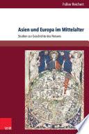 Asien und Europa im Mittelalter