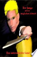 Der Junge mit dem magischen Schwert