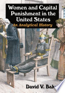 Women and Capital Punishment in the United States