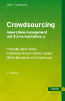 Crowdsourcing - Innovationsmanagement mit Schwarmintelligenz