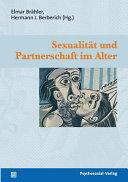 Sexualität und Partnerschaft im Alter