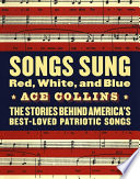 Songs Sung Red White And Blue