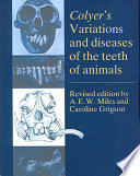 Colyer's Variations and Diseases of the Teeth of Animals Pdf/ePub eBook