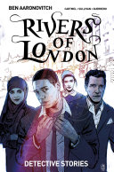 Rivers of London: Detective Stories (complete collection)